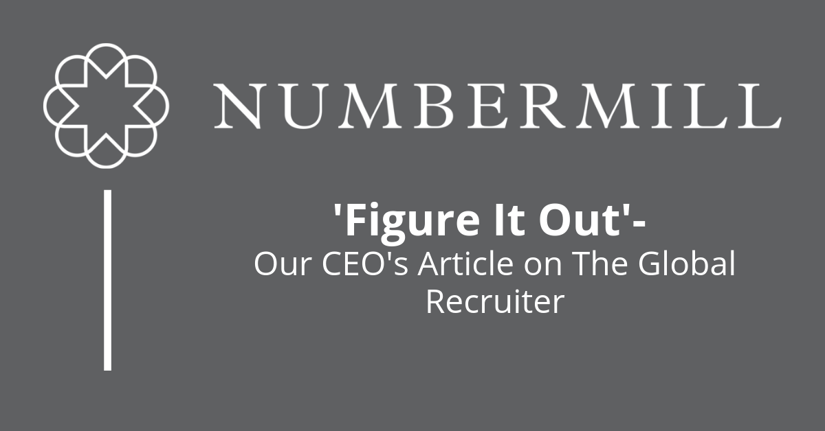 Read our CEO's article on The Global Recruiter | 'Figure It Out'