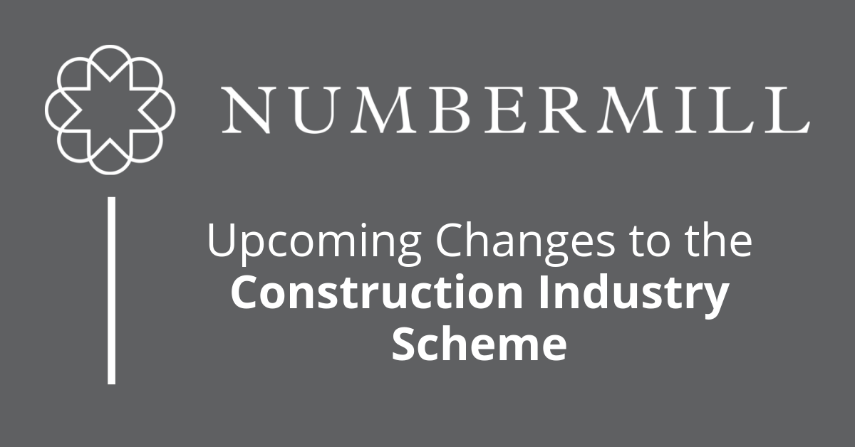 Upcoming changes to the Construction Industry Scheme (CIS)