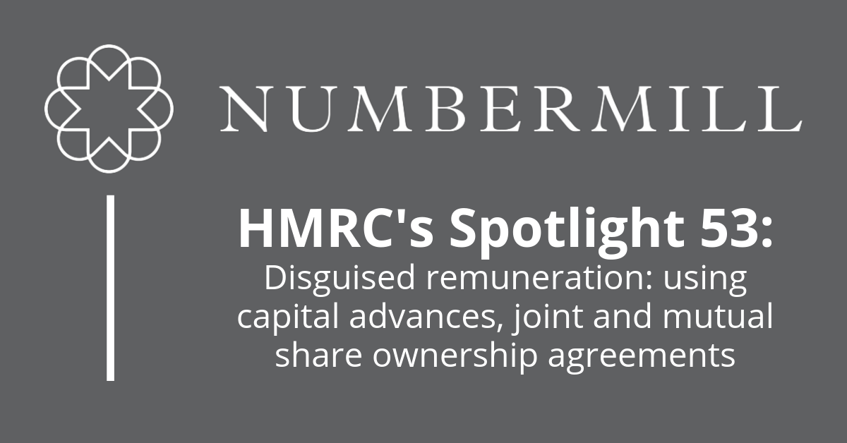 Spotlight 53: Disguised remuneration: using capital advances, joint and mutual share ownership agreements